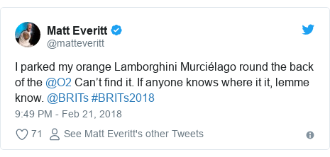 Twitter post by @matteveritt: I parked my orange Lamborghini Murciélago round the back of the @O2 Can't find it. If anyone knows where it it, lemme know. @BRITs #BRITs2018