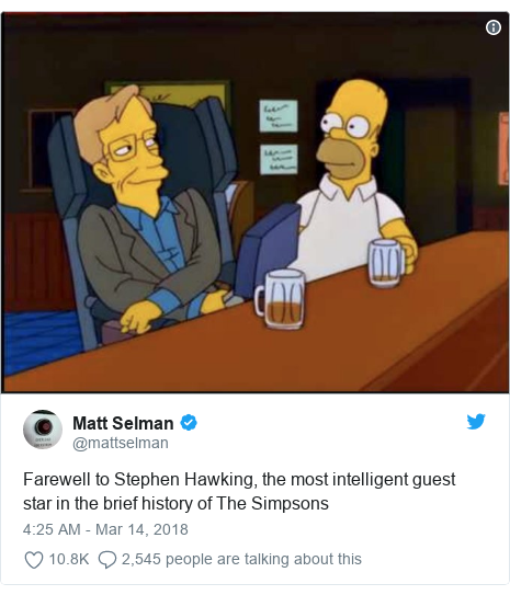 Twitter post by @mattselman: Farewell to Stephen Hawking, the most intelligent guest star in the brief history of The Simpsons