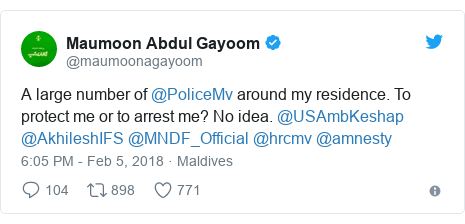 Twitter post by @maumoonagayoom: A large number of @PoliceMv around my residence. To protect me or to arrest me? No idea. @USAmbKeshap @AkhileshIFS @MNDF_Official @hrcmv @amnesty