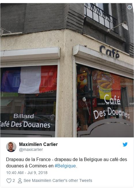 Twitter post by @maxicarlier: Drapeau de la France - drapeau de la Belgique au café des douanes à Comines en #Belgique.