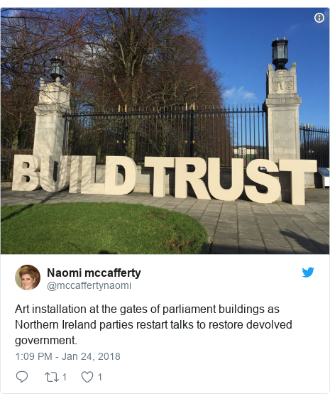 Twitter post by @mccaffertynaomi: Art installation at the gates of parliament buildings as Northern Ireland parties restart talks to restore devolved government.