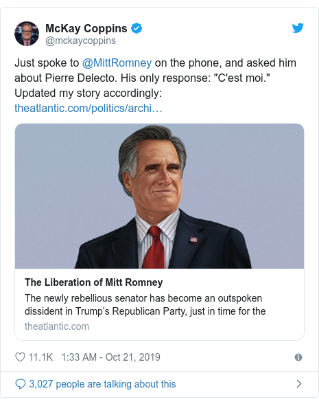 "Twitter post by @mckaycoppins: Just spoke to @MittRomney on the phone, and asked him about Pierre Delecto. His only response  ""C'est moi."" Updated my story accordingly"
