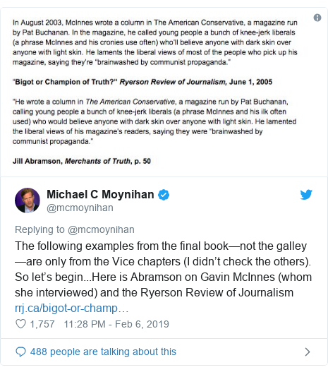 Twitter post by @mcmoynihan: The following examples from the final book—not the galley—are only from the Vice chapters (I didn't check the others). So let's begin...Here is Abramson on Gavin McInnes (whom she interviewed) and the Ryerson Review of Journalism