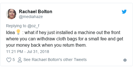 Twitter post by @mediahaze: Idea💡   what if hey just installed a machine out the front where you can withdraw cloth bags for a small fee and get your money back when you return them.