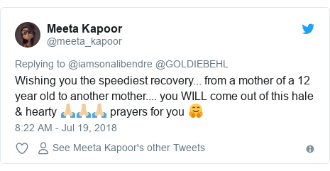 Twitter post by @meeta_kapoor: Wishing you the speediest recovery... from a mother of a 12 year old to another mother.... you WILL come out of this hale & hearty 🙏🏼🙏🏼🙏🏼 prayers for you 🤗