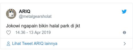 Twitter pesan oleh @metalgearsholat: Jokowi ngapain bikin halal park di jkt