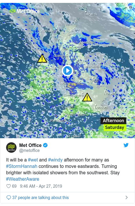 Twitter post by @metoffice: It will be a #wet and #windy afternoon for many as #StormHannah continues to move eastwards. Turning brighter with isolated showers from the southwest. Stay #WeatherAware