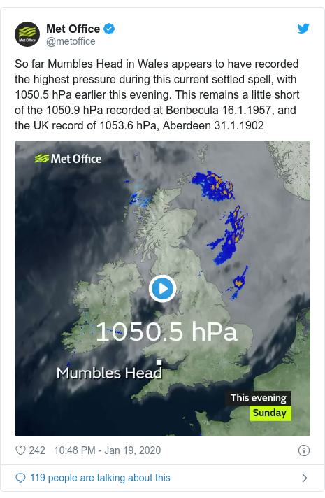 Twitter post by @metoffice: So far Mumbles Head in Wales appears to have recorded the highest pressure during this current settled spell, with 1050.5 hPa earlier this evening. This remains a little short of the 1050.9 hPa recorded at Benbecula 16.1.1957, and the UK record of 1053.6 hPa, Aberdeen 31.1.1902