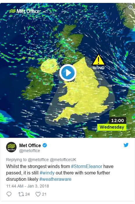 Twitter post by @metoffice: Whilst the strongest winds from #StormEleanor have passed, it is still #windy out there with some further disruption likely #weatheraware