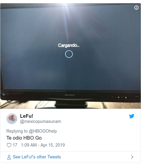 Twitter post by @mexicopumasunam: Te odio HBO Go