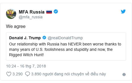 Twitter bởi @mfa_russia: We agree