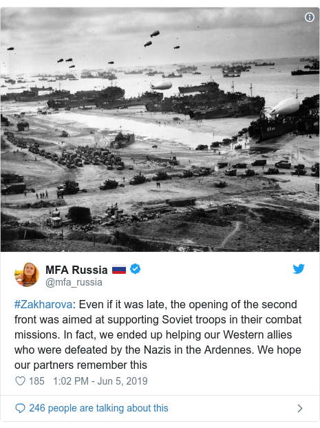 Twitter post by @mfa_russia: #Zakharova  Even if it was late, the opening of the second front was aimed at supporting Soviet troops in their combat missions. In fact, we ended up helping our Western allies who were defeated by the Nazis in the Ardennes. We hope our partners remember this