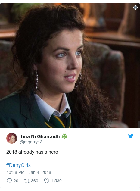 Twitter post by @mgarry13: 2018 already has a hero #DerryGirls