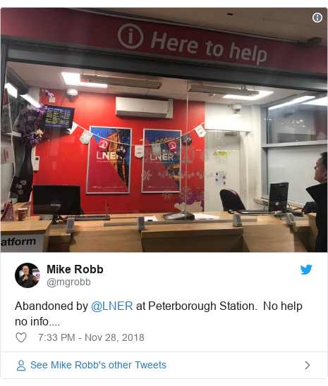 Twitter post by @mgrobb: Abandoned by @LNER at Peterborough Station.  No help no info....