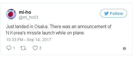 Twitter post by @mi_ho03: Just landed in Osaka. There was an announcement of N.Korea's missile launch while on plane.