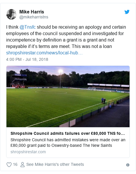 Twitter post by @mikeharristns: I think @Tnsfc should be receiving an apology and certain  employees of the council suspended and investigated for incompetence by definition a grant is a grant and not repayable if it's terms are meet. This was not a loan