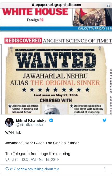 Twitter post by @milindkhandekar: WANTED Jawaharlal Nehru Alias The Original Sinner The Telegarph front page this morning