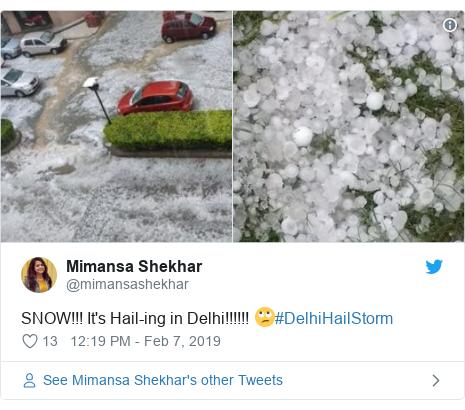 Twitter post by @mimansashekhar: SNOW!!! It's Hail-ing in Delhi!!!!!! 🙄#DelhiHailStorm