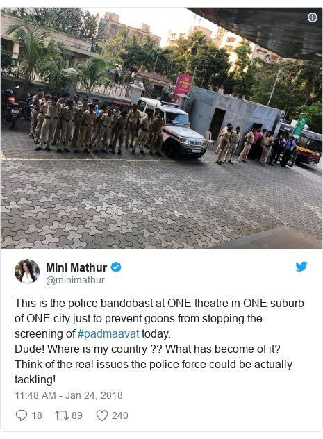 Twitter post by @minimathur: This is the police bandobast at ONE theatre in ONE suburb of ONE city just to prevent goons from stopping the screening of #padmaavat today. Dude! Where is my country ?? What has become of it? Think of the real issues the police force could be actually tackling!