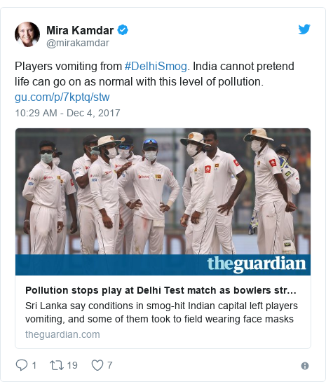 Twitter හි @mirakamdar කළ පළකිරීම: Players vomiting from #DelhiSmog. India cannot pretend life can go on as normal with this level of pollution.