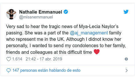 Publicación de Twitter por @missnemmanuel: Very sad to hear the tragic news of Mya-Lecia Naylor's passing. She was a part of the @aj_management family who represent me in the UK. Although I didnot know her personally, I wanted to send my condolences to her family, friends and colleagues at this difficult time ❤️