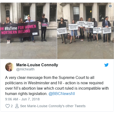 Twitter post by @mlchealth: A very clear message from the Supreme Court to all politicians in Westminster and NI - action is now required over NI's abortion law which court ruled is incompatible with human rights legislation. @BBCNewsNI