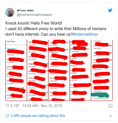 Twitter post by @mohammadmosaed: Knock knock! Hello Free World!I used 42 different proxy to write this! Millions of Iranians don't have internet. Can you hear us?#Internet4Iran