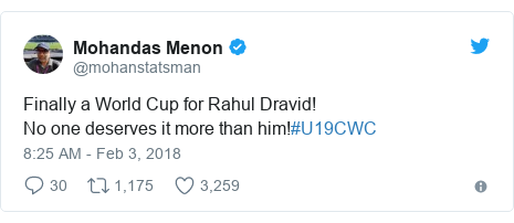 Twitter post by @mohanstatsman: Finally a World Cup for Rahul Dravid!No one deserves it more than him!#U19CWC