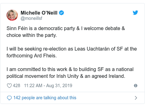 Twitter post by @moneillsf: Sinn Féin is a democratic party & I welcome debate & choice within the party. I will be seeking re-election as Leas Uachtarán of SF at the forthcoming Ard Fheis.I am committed to this work & to building SF as a national political movement for Irish Unity & an agreed Ireland.