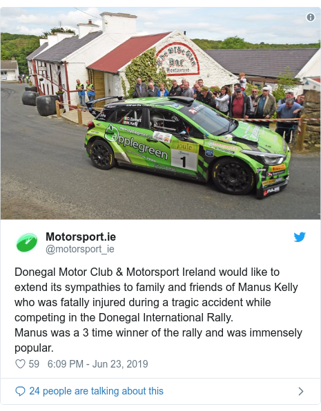 Twitter post by @motorsport_ie: Donegal Motor Club & Motorsport Ireland would like to extend its sympathies to family and friends of Manus Kelly who was fatally injured during a tragic accident while competing in the Donegal International Rally.Manus was a 3 time winner of the rally and was immensely popular.