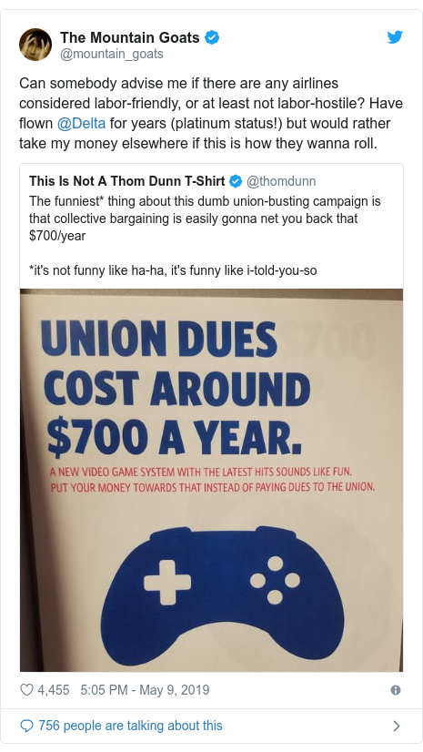 Twitter post by @mountain_goats: Can somebody advise me if there are any airlines considered labor-friendly, or at least not labor-hostile? Have flown @Delta for years (platinum status!) but would rather take my money elsewhere if this is how they wanna roll.