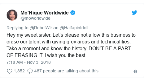 Twitter post by @moworldwide: Hey my sweet sister. Let's please not allow this business to erase our talent with giving grey areas and technicalities. Take a moment and know the history. DON'T BE A PART OF ERASING IT. I wish you the best.