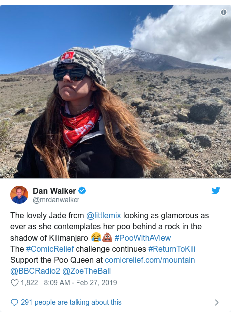 Twitter post by @mrdanwalker: The lovely Jade from @littlemix looking as glamorous as ever as she contemplates her poo behind a rock in the shadow of Kilimanjaro 😂💩 #PooWithAView The #ComicRelief challenge continues #ReturnToKiliSupport the Poo Queen at  @BBCRadio2 @ZoeTheBall