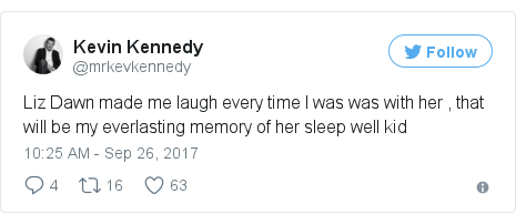 Twitter post by @mrkevkennedy: Liz Dawn made me laugh every time I was was with her , that will be my everlasting memory of her sleep well kid