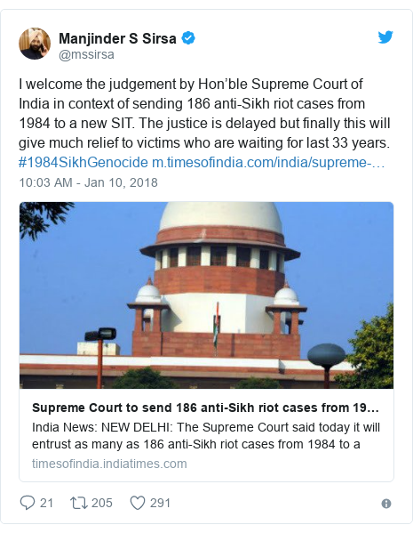 Twitter post by @mssirsa: I welcome the judgement by Hon'ble Supreme Court of India in context of sending 186 anti-Sikh riot cases from 1984 to a new SIT. The justice is delayed but finally this will give much relief to victims who are waiting for last 33 years. #1984SikhGenocide