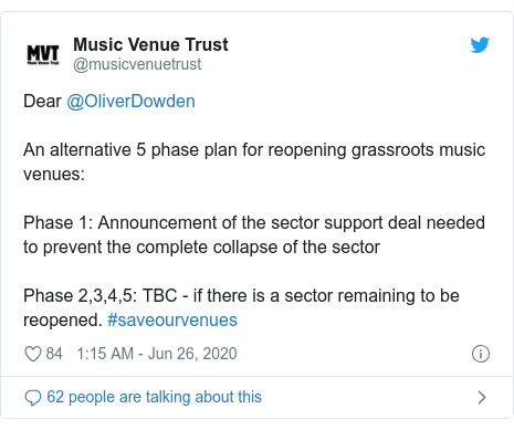 Twitter post by @musicvenuetrust: Dear @OliverDowden An alternative 5 phase plan for reopening grassroots music venues  Phase 1  Announcement of the sector support deal needed to prevent the complete collapse of the sectorPhase 2,3,4,5  TBC - if there is a sector remaining to be reopened. #saveourvenues
