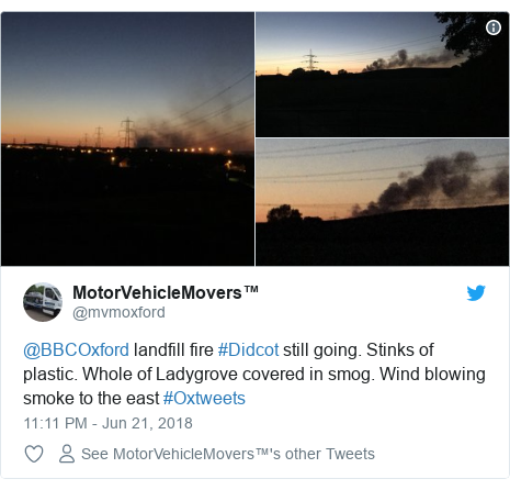 Twitter post by @mvmoxford: @BBCOxford landfill fire #Didcot still going. Stinks of plastic. Whole of Ladygrove covered in smog. Wind blowing smoke to the east #Oxtweets
