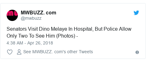Twitter post by @mwbuzz: Senators Visit Dino Melaye In Hospital, But Police Allow Only Two To See Him (Photos) -