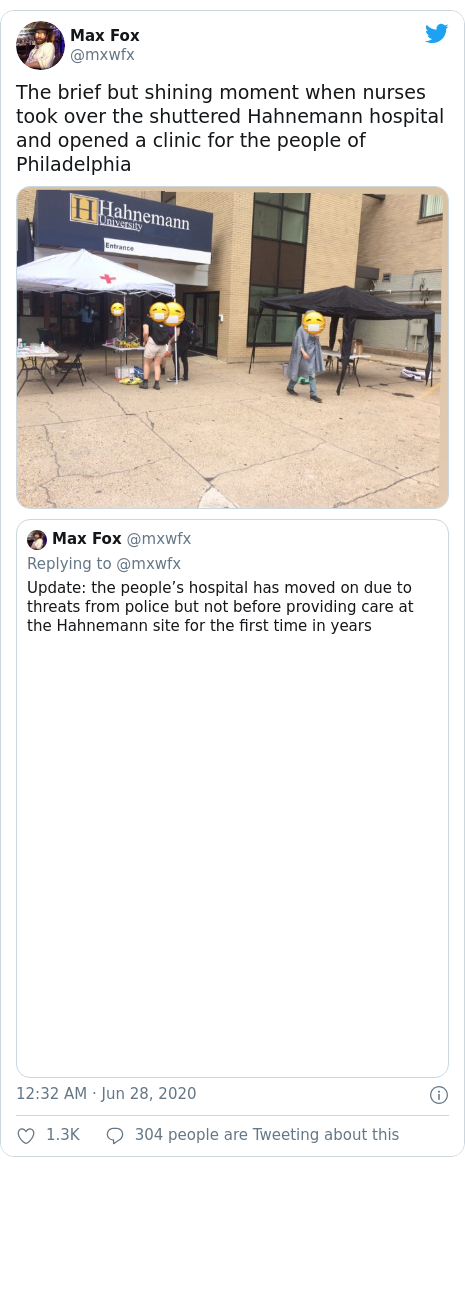 Twitter post by @mxwfx: The brief but shining moment when nurses took over the shuttered Hahnemann hospital and opened a clinic for the people of Philadelphia