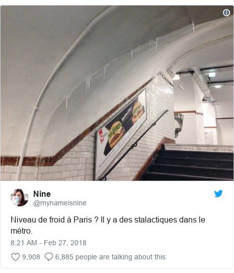 Twitter post by @mynameisnine: Niveau de froid à Paris ? Il y a des stalactiques dans le métro.