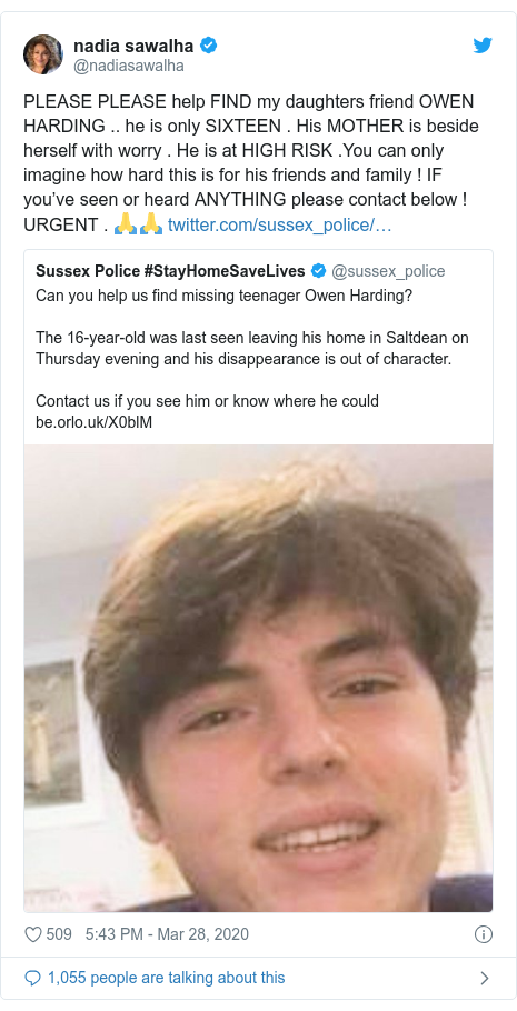 Twitter post by @nadiasawalha: PLEASE PLEASE help FIND my daughters friend OWEN HARDING .. he is only SIXTEEN . His MOTHER is beside herself with worry . He is at HIGH RISK .You can only imagine how hard this is for his friends and family ! IF you've seen or heard ANYTHING please contact below ! URGENT . 🙏🙏