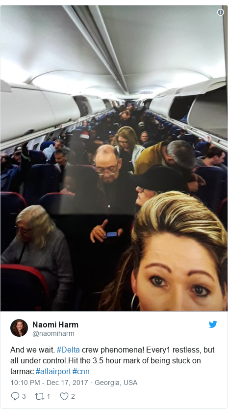 Twitter post by @naomiharm: And we wait. #Delta crew phenomena! Every1 restless, but all under control.Hit the 3.5 hour mark of being stuck on  tarmac #atlairport #cnn