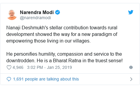 Twitter post by @narendramodi: Nanaji Deshmukh's stellar contribution towards rural development showed the way for a new paradigm of empowering those living in our villages. He personifies humility, compassion and service to the downtrodden. He is a Bharat Ratna in the truest sense!