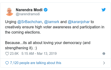 Twitter post by @narendramodi: Urging @SrBachchan, @iamsrk and @karanjohar to creatively ensure high voter awareness and participation in the coming elections. Because...its all about loving your democracy (and strengthening it).  )