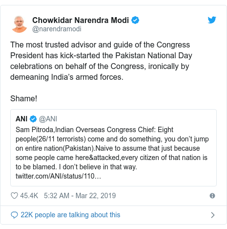 Twitter post by @narendramodi: The most trusted advisor and guide of the Congress President has kick-started the Pakistan National Day celebrations on behalf of the Congress, ironically by demeaning India's armed forces.Shame!