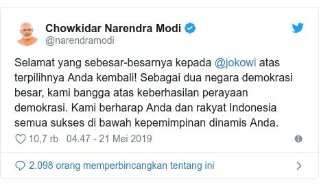 Twitter pesan oleh @narendramodi: Selamat yang sebesar-besarnya kepada @jokowi atas terpilihnya Anda kembali! Sebagai dua negara demokrasi besar, kami bangga atas keberhasilan perayaan demokrasi. Kami berharap Anda dan rakyat Indonesia semua sukses di bawah kepemimpinan dinamis Anda.
