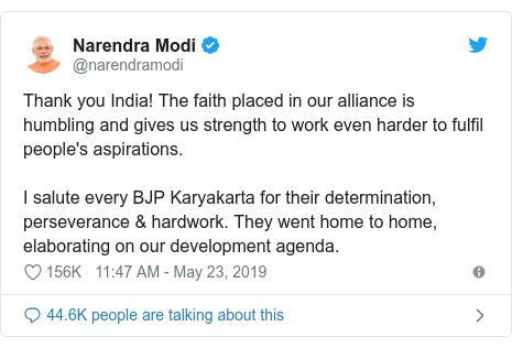 Twitter post by @narendramodi: Thank you India! The faith placed in our alliance is humbling and gives us strength to work even harder to fulfil people's aspirations. I salute every BJP Karyakarta for their determination, perseverance & hardwork. They went home to home, elaborating on our development agenda.