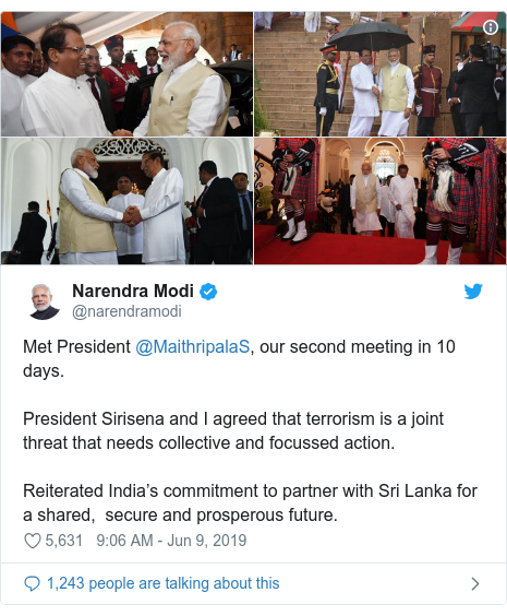 Twitter හි @narendramodi කළ පළකිරීම: Met President @MaithripalaS, our second meeting in 10 days. President Sirisena and I agreed that terrorism is a joint threat that needs collective and focussed action. Reiterated India's commitment to partner with Sri Lanka for a shared,  secure and prosperous future.