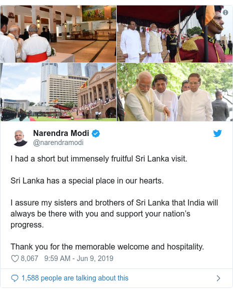 Twitter හි @narendramodi කළ පළකිරීම: I had a short but immensely fruitful Sri Lanka visit. Sri Lanka has a special place in our hearts. I assure my sisters and brothers of Sri Lanka that India will always be there with you and support your nation's progress. Thank you for the memorable welcome and hospitality.