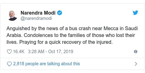 Twitter post by @narendramodi: Anguished by the news of a bus crash near Mecca in Saudi Arabia. Condolences to the families of those who lost their lives. Praying for a quick recovery of the injured.